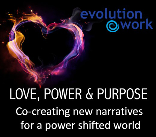Love, Power & Purpose - Co-creating new narratives for a power shifted world