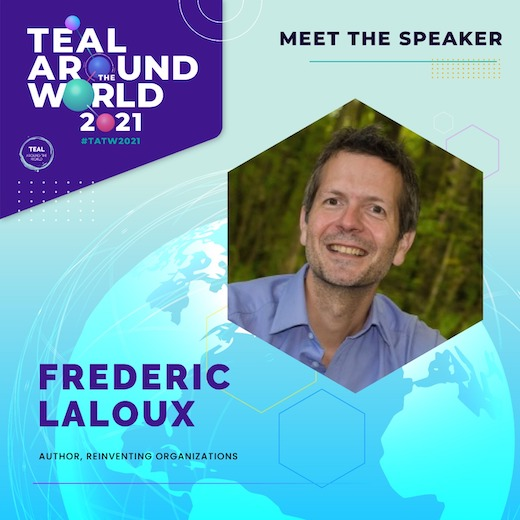 Frederic Laloux at Teal Around the World 2021