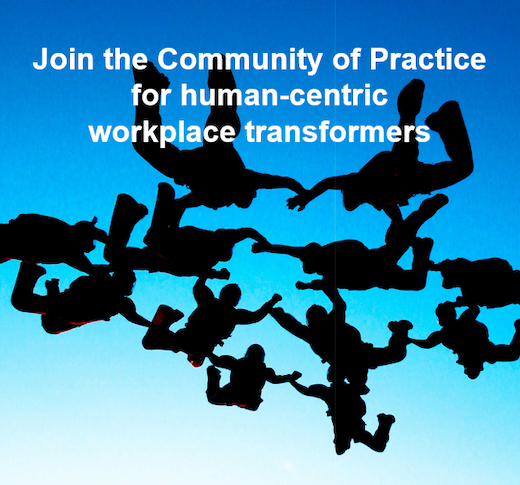 Join the Community of Practice for human-centric workplace transformers