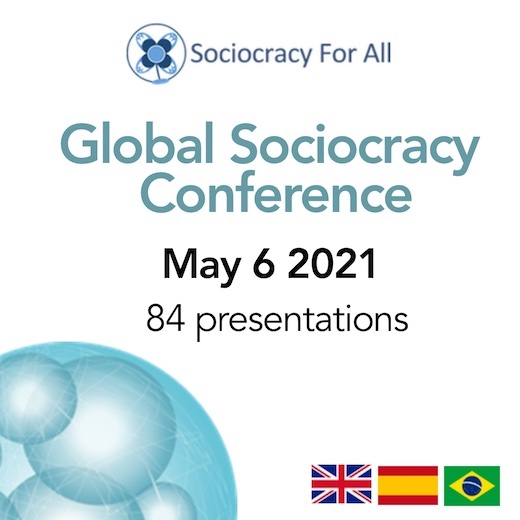 Global Sociocracy Conference - May 6th, 2021